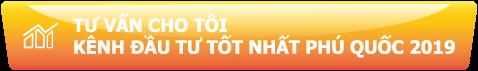 tu-van-cho-toi-kenh-dau-tu-tot-nhat-phu-quoc-2019