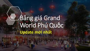 bang-gia-grand-world-phu-quoc