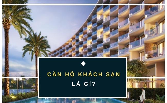 can-ho-khach-san-la-gi