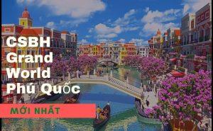 chinh-sach-ban-hang-grand-world-phu-quoc-moi-nhat