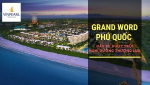 du-an-grand-world-phu-quoc
