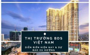 thi-truong-bat-dong-san-viet-nam-hien-nay